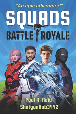 Squads: Battle Royale - Reid, Robert, and Reid, Paul