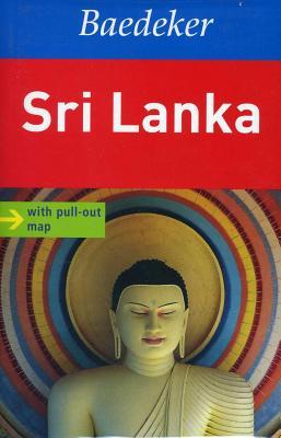 Sri Lanka Baedeker Guide - Gstaltmayr, Heiner, and Rolf, Anita, and Gassmann, Gabriele (Contributions by)