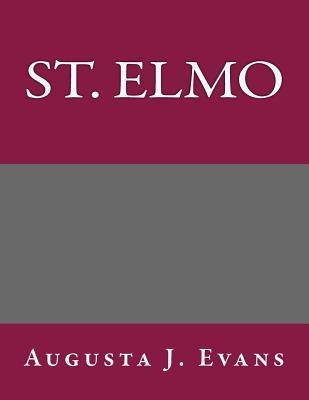 St. Elmo - Augusta J Evans