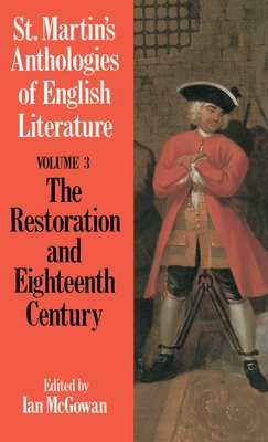 St. Martin's Anthologies of English Literature: Volume 3, Restoration and Eighteenth Century (1160-1798) - Ltd, Palgrave MacMillan