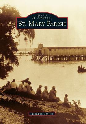 St. Mary Parish - Senette, Julana M