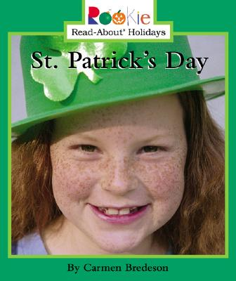 St. Patrick's Day - Bredeson, Carmen, and Curry, Don L (Consultant editor)