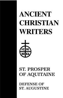 St. Prosper of Aquitaine, Defense of St. Augustine - Prosper