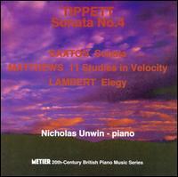Sta #1 / Sonata / Matthews: 11 Studies / Lambert - Nicholas Unwin (piano)
