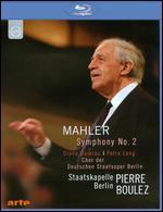 Staatskapelle Berlin/Pierre Boulez: Mahler - Symphony No. 2