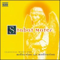 Stabat Mater, Classical Music for Relection & Meditation - Anna Gonda (vocals); Antonino Siragusa (vocals); Camerata Budapest; Carlo Colombara (vocals); Gloria Scalchi (vocals);...