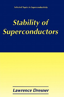 Stability of Superconductors - Dresner, Lawrence