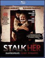 StalkHer [Blu-ray]