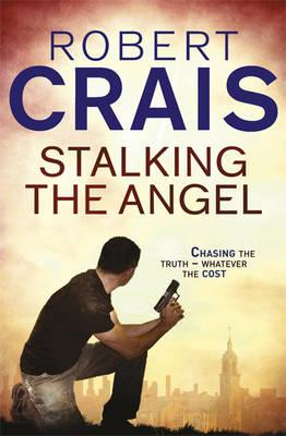 Stalking The Angel - Crais, Robert