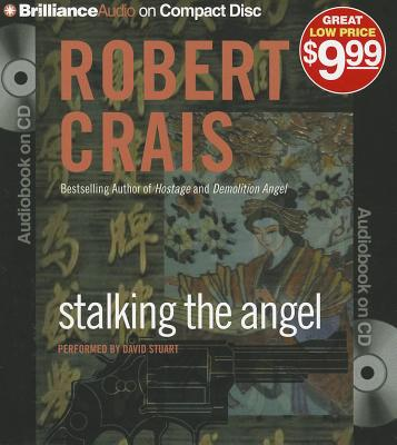 Stalking the Angel - Crais, Robert, and Stuart, David (Performed by)
