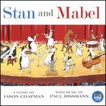 Stan and Mabel: A Story by Jason Chapman