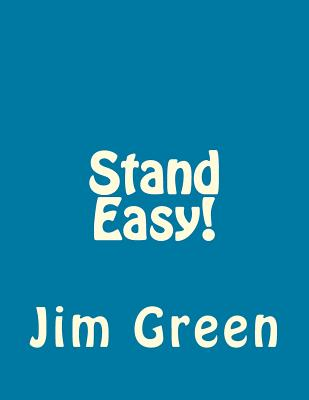 Stand Easy! - Green, Jim