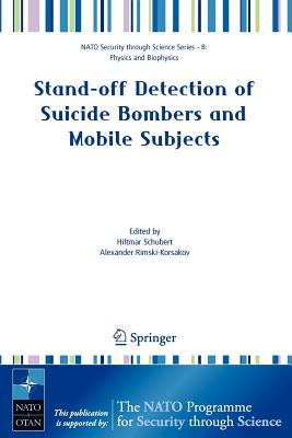 Stand-Off Detection of Suicide Bombers and Mobile Subjects - Schubert, Hiltmar (Editor)