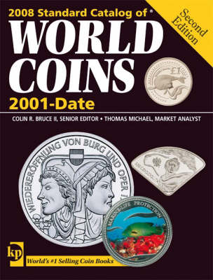 Standard Catalog of World Coins: 2001-Date - Bruce, Colin R, II (Editor), and Thomas, Michael (Editor), and Cuhaj, George (Editor)
