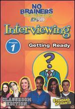 Standard Deviants School: No-Brainers on Interviewing, Program 1 - Getting Ready