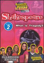 Standard Deviants School: Shakespeare, Program 2 - What is Tragedy?