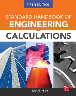 Standard Handbook of Engineering Calculations - Hicks, Tyler G.