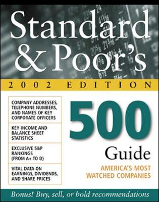 Standard & Poor's 500 Guide 2002 - Standard & Poor's, and Miller, Alan J, C.F.A. (Introduction by)