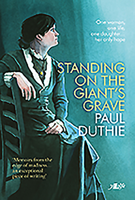 Standing on the Giant's Grave - Duthie, Paul
