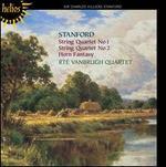 Stanford: String Quartets Nos. 1 & 2; Horn Fantasy