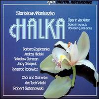 Stanislaw Moniuszko: Halka - Andrzej Hiolski (vocals); Barbara Zagorzanka (vocals); Jerzy Ostapiuk (vocals); Ryszarda Racewicz (vocals);...