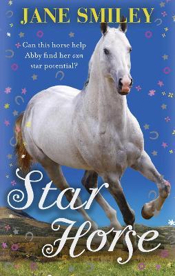 Star Horse - Smiley, Jane