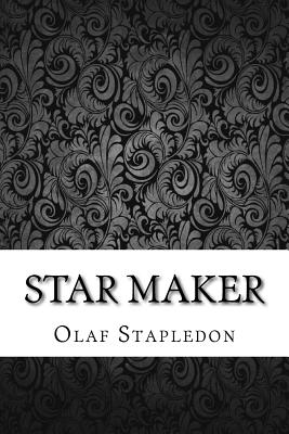 Star Maker - Stapledon, Olaf