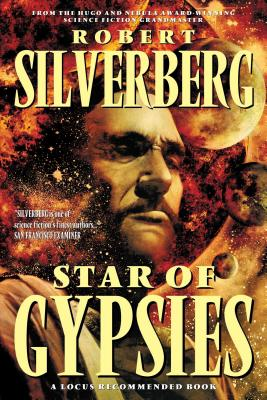 Star of Gypsies - Silverberg, Robert