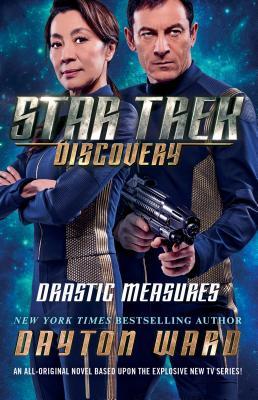 Star Trek: Discovery: Drastic Measures - Ward, Dayton