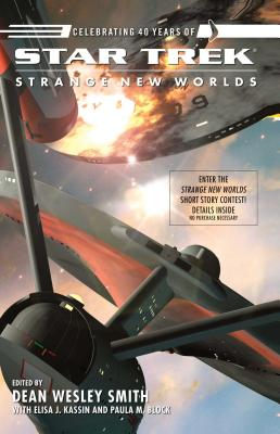 Star Trek: Strange New Worlds IX - Smith, Dean Wesley, and Block, Paula M., and Kassin, Elisa J.