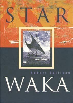 Star Waka - Sullivan, Robert