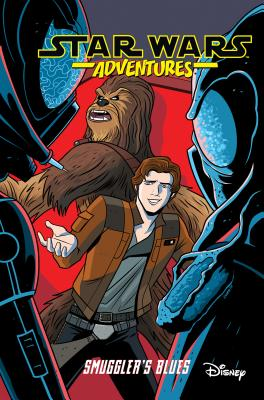 Star Wars Adventures Vol. 4: Smuggler's Blues - Scott, Cavan, and Charretier, Elsa, and Colinet, Pierrick