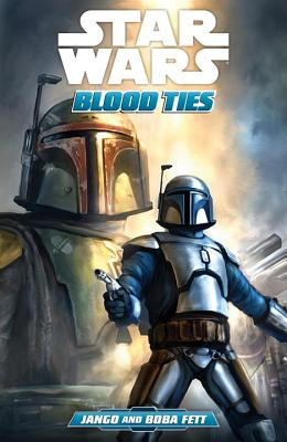 Star Wars: Blood Ties: Jango and Boba Fett - Taylor, Tom