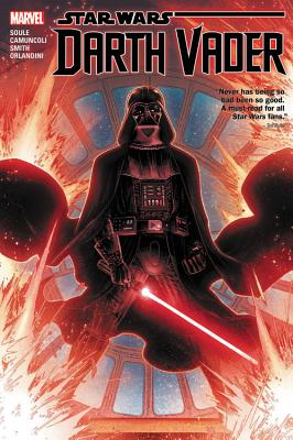 Star Wars: Darth Vader - Dark Lord of the Sith Vol. 1 - Soule, Charles (Text by)