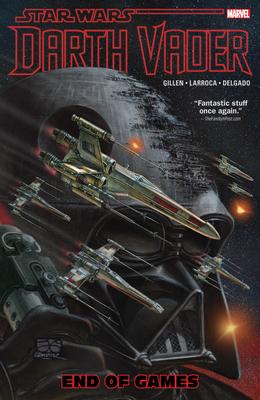 Star Wars: Darth Vader, Volume 4: End of Games - Gillen, Kieron (Text by)