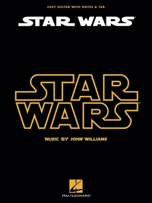 Star Wars: Easy Guitar with Notes & Tab - Williams, John, Professor (Composer)