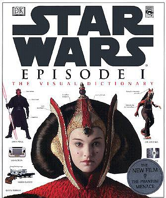 Star Wars Episode 1: The Visual Dictionary - Reynolds, David West, Ph.D.