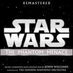 Star Wars Episode I: The Phantom Menace [Original Motion Picture Soundtrack]