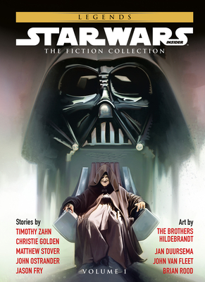 Star Wars Insider: Fiction Collection Vol. 1 - Zahn, Timothy, and Golden, Christie, and Stover, Matthew Woodring