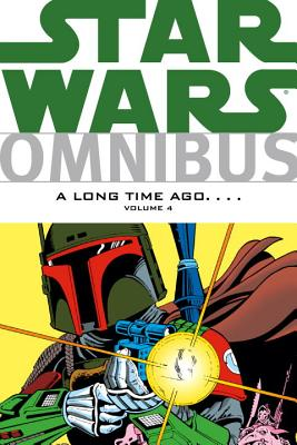 Star Wars Omnibus: A Long Time Ago...., Volume 4 - Goodwin, Archie, and Duffy, Jo, and Michelinie, David