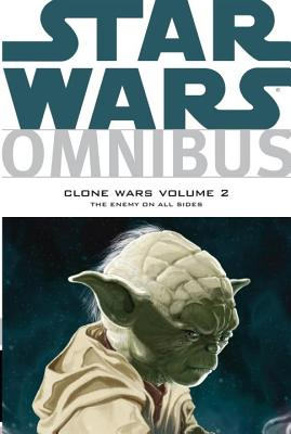 Star Wars Omnibus: Clone Wars: Enemy on All Sides Volume 2 - Duursema, Jan (Artist), and Ching, Brian (Artist), and Badeaux, Brandon (Artist)