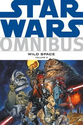 Star Wars Omnibus: Wild Space Volume 2 - McBride, Aaron, and Evanier, Mark, and Stradley, Randy (Editor)