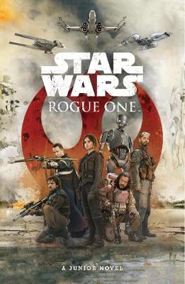 Star Wars: Rogue One: Junior Novel - Forbeck, Matt