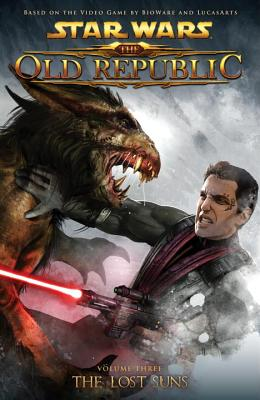 Star Wars: The Old Republic Volume 3 the Lost Suns - Freed, Alexander (Editor)