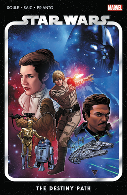 Star Wars Vol. 1: The Destiny Path - Soule, Charles, and Saiz, Jesus