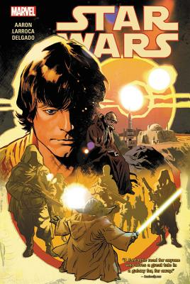Star Wars Vol. 3 - Marvel Entertainment, and Aaron, Jason, and Thompson, Kelly