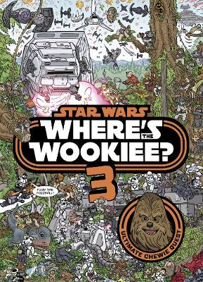 Star Wars: Where's the Wookiee 3? Search and Find Activity Book - Lucasfilm