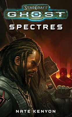 Starcraft: Ghost: Spectres - Kenyon, Nate, and DeCandido, Keith R. A.