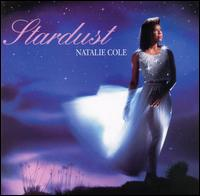 Stardust - Natalie Cole