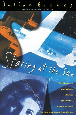 Staring at the Sun - Barnes, Julian